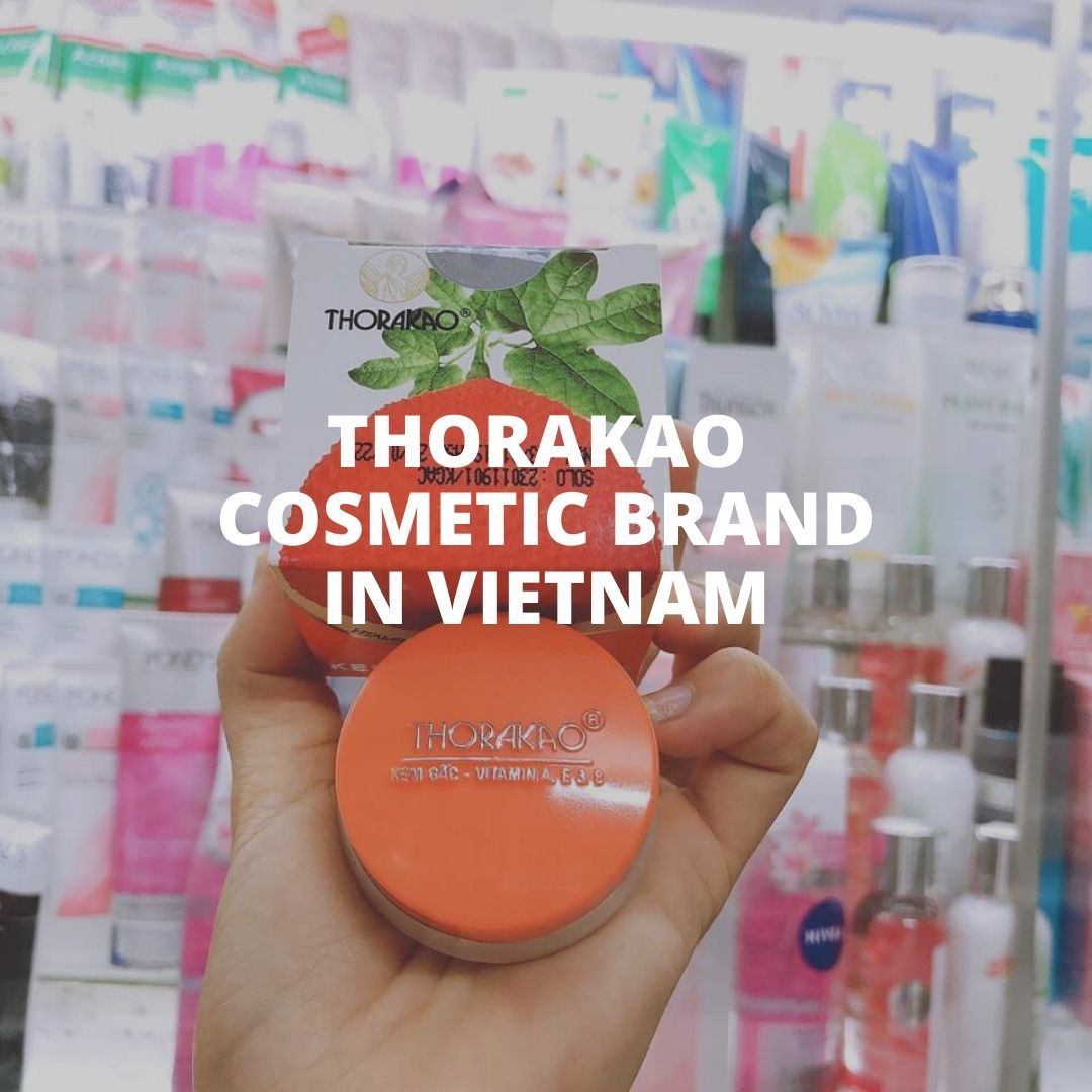 Thorakao cosmetic brand in Vietnam