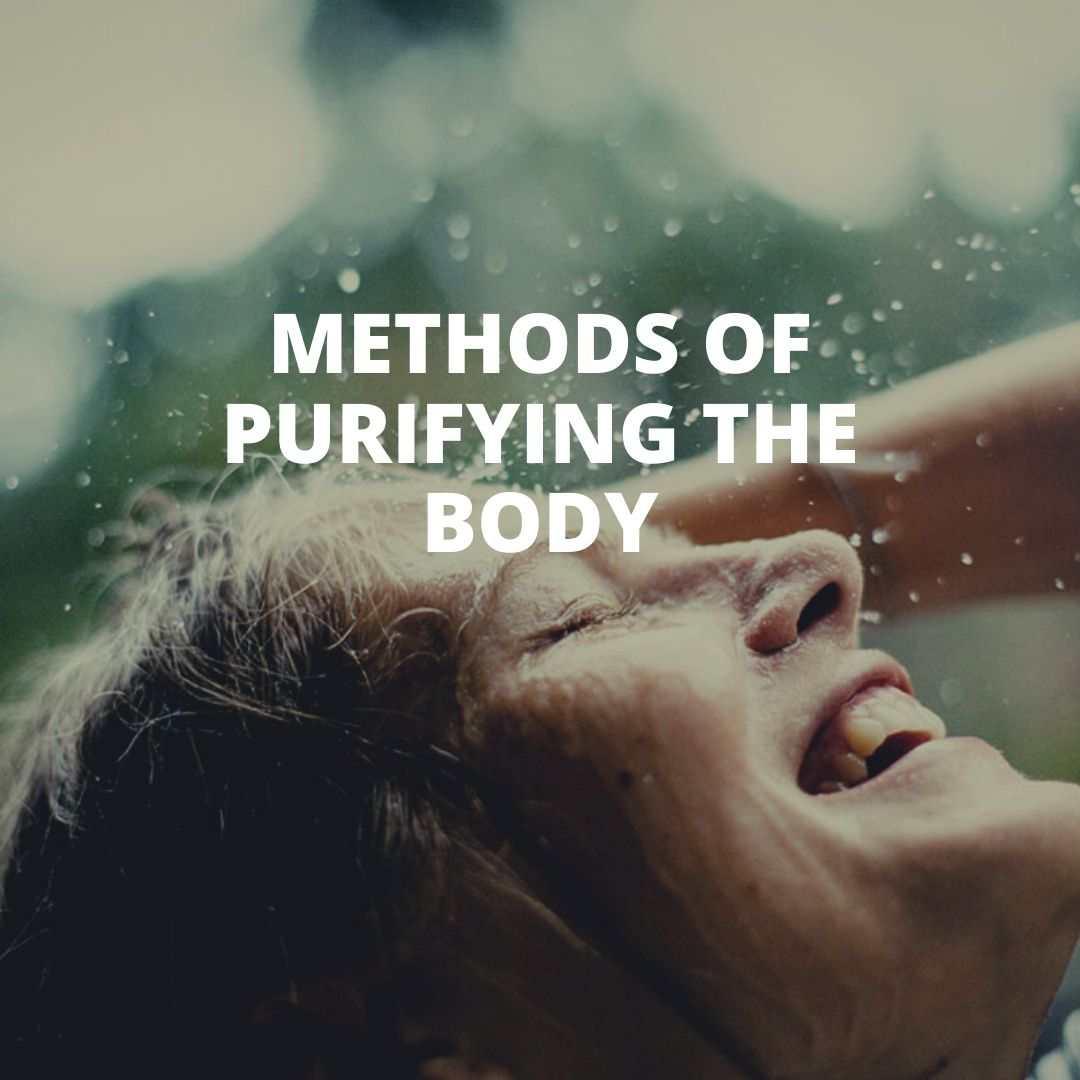 Full Methods of purifying the body
