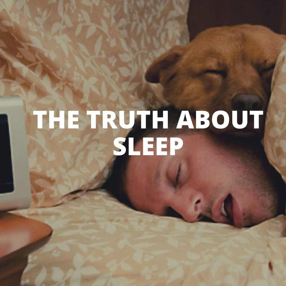 truth about sleep