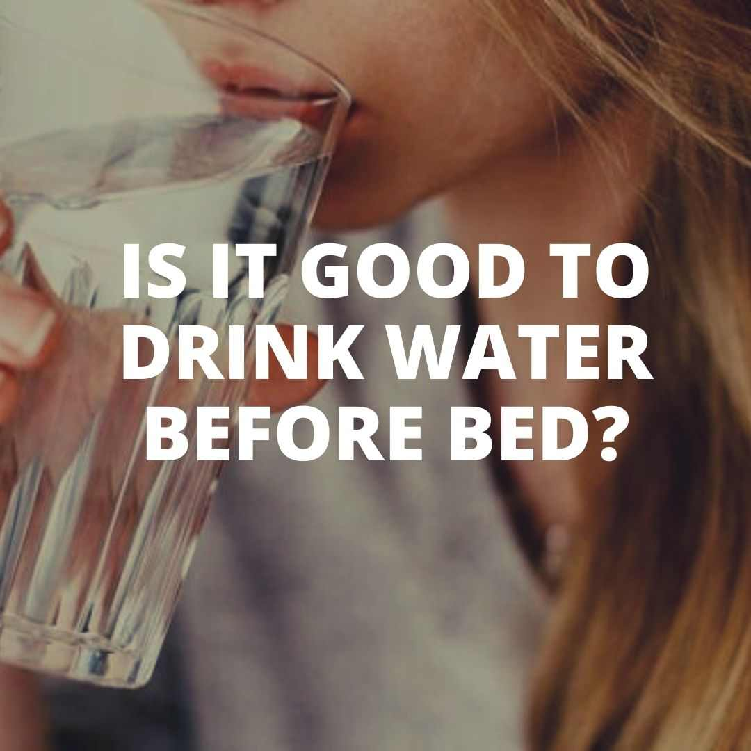 drink water before bed