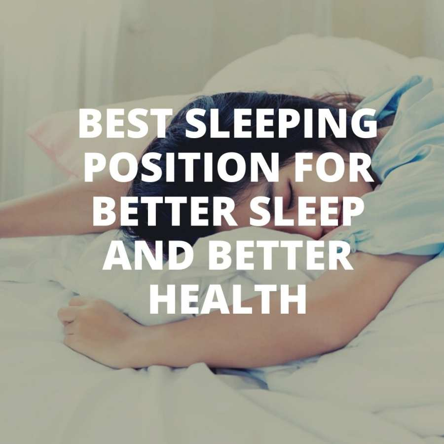 Best sleeping position for health
