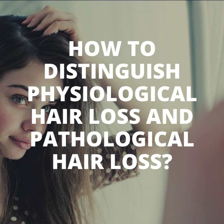 How to distinguish physiological hair loss and pathological hair loss