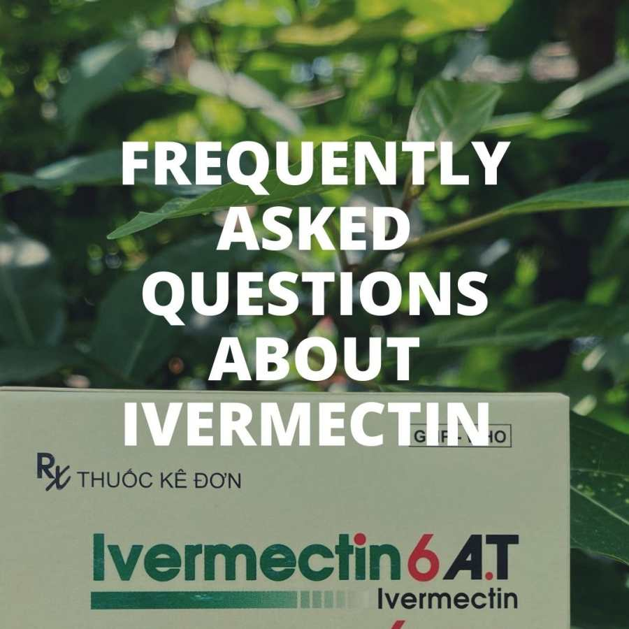 questions about Ivermectin