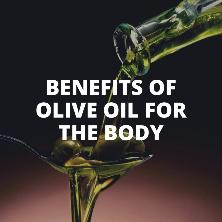 Benefits of olive oil for the body